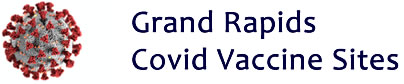 Grand Rapids COVID-19 Vaccination Sites